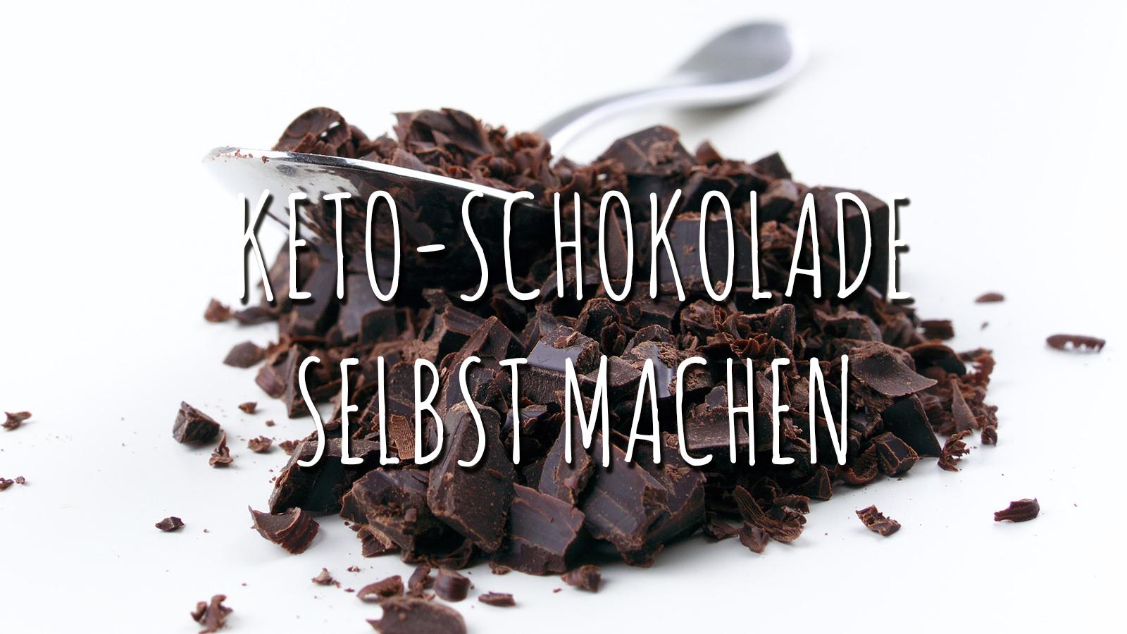 Keto-Schokolade – einfach selber machen